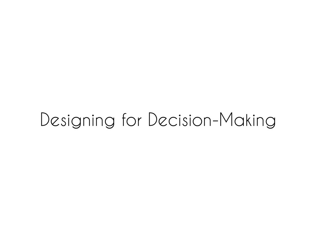 Designing for Decision-Making