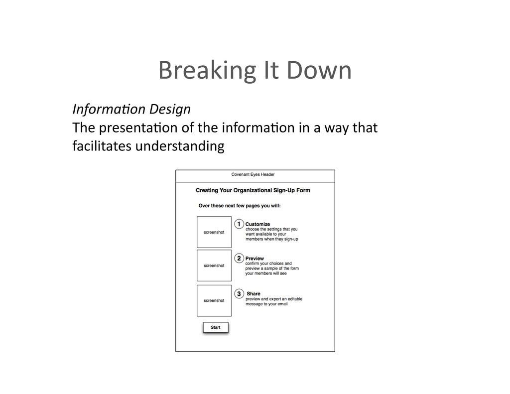Breaking It Down  Informa<on Design...