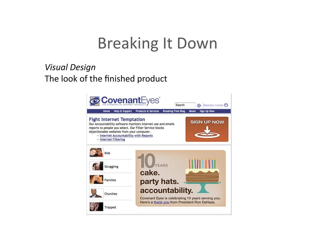 Breaking It Down  Visual Design ...