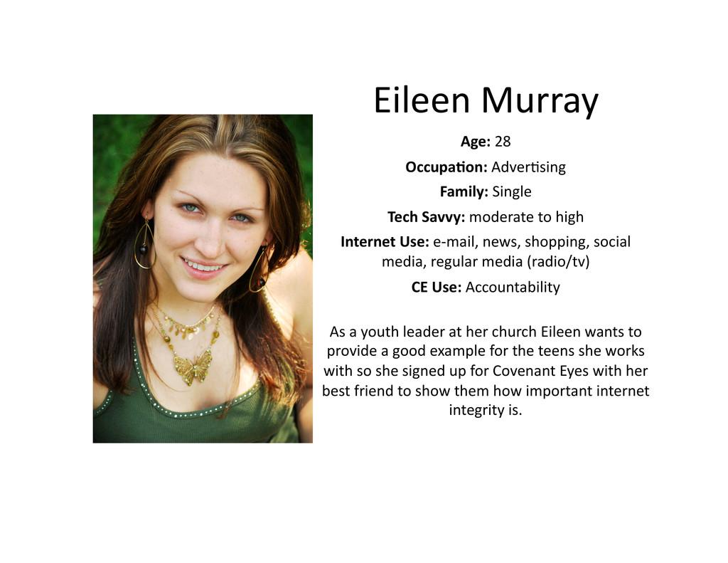 Eileen Murray  Age: 28  Occupa@on:...