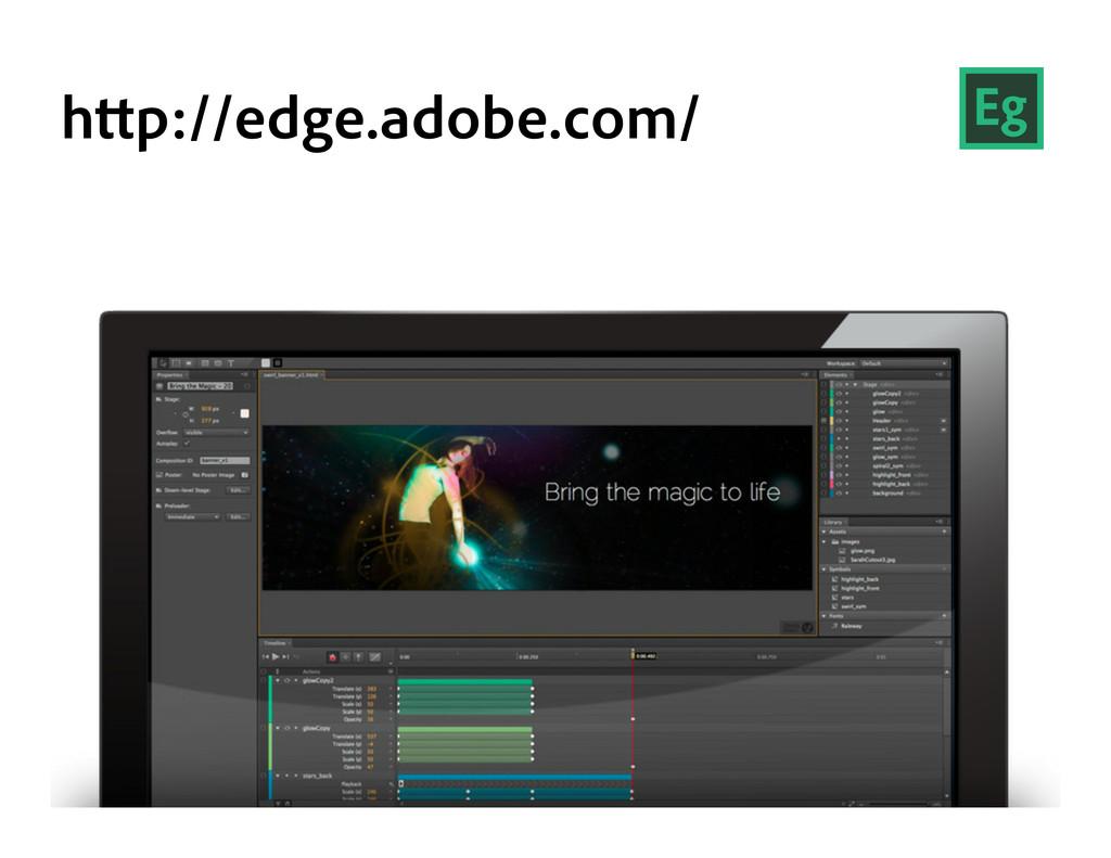h p://edge.adobe.com/