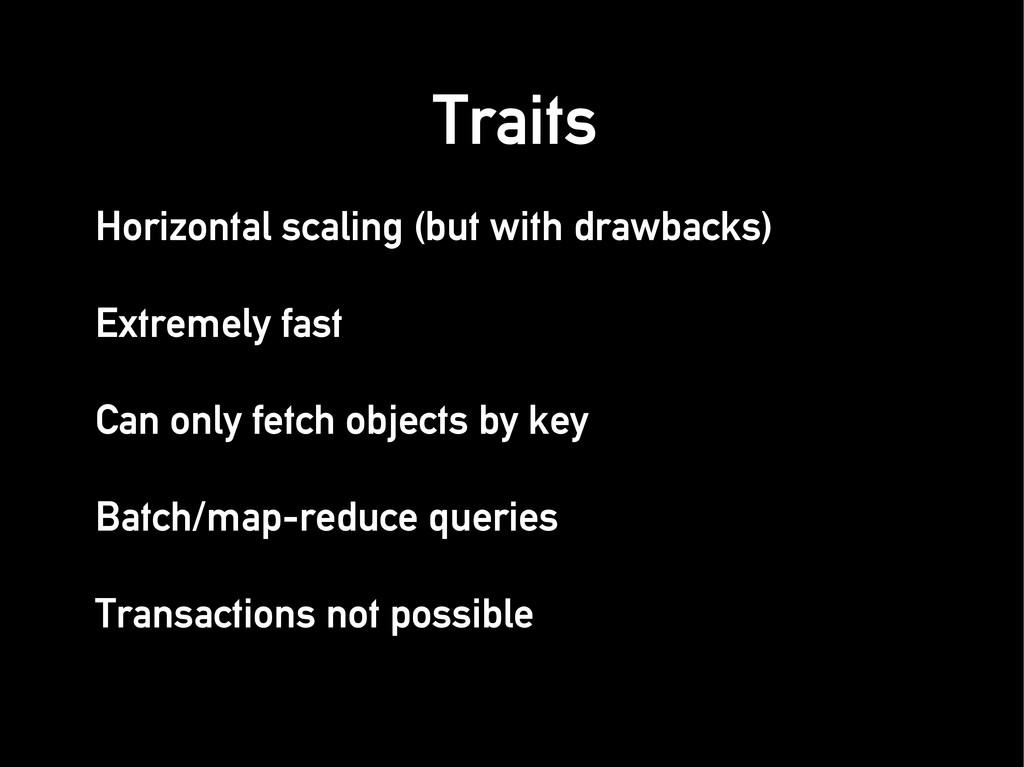 Horizontal scaling (but with drawbacks) Horizon...