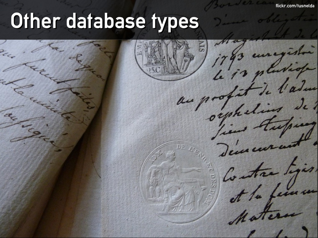 Other database types Other database types flick...