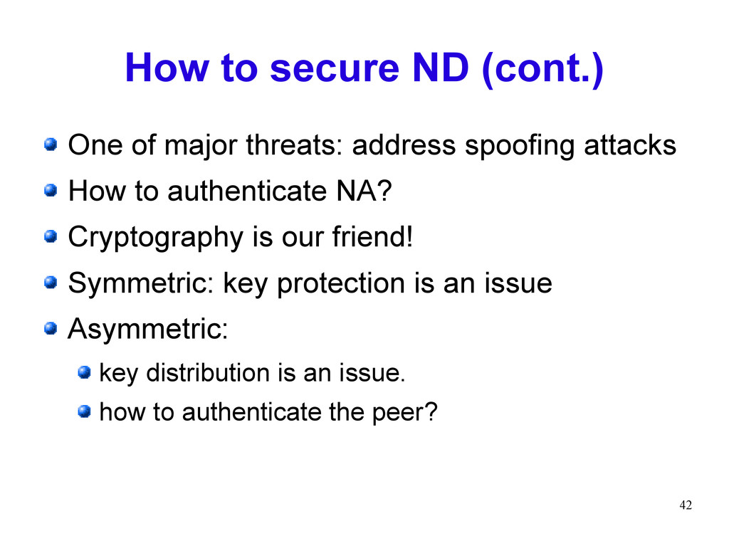 42 How to secure ND (cont.) One of major threat...