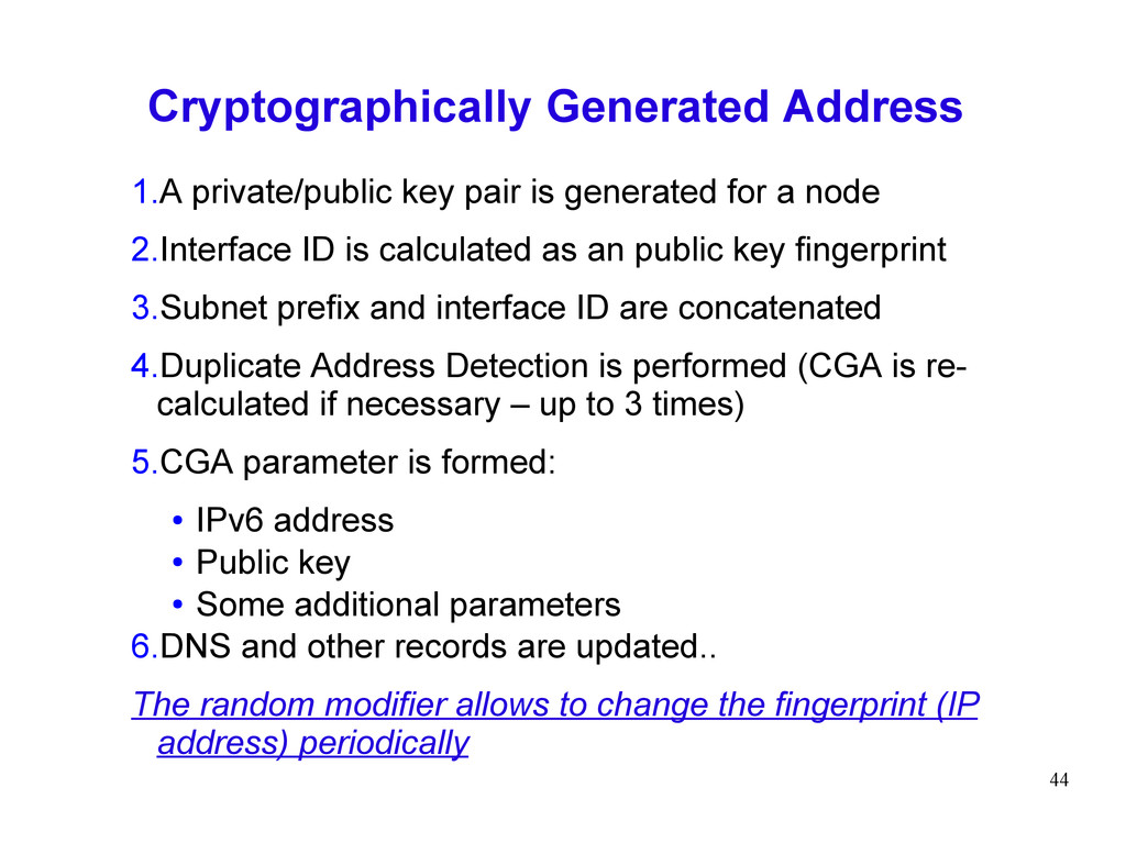 44 Cryptographically Generated Address 1.A priv...