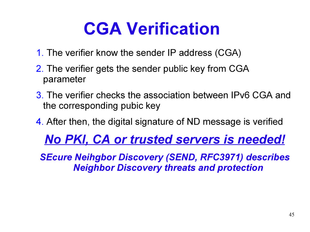 45 CGA Verification 1. The verifier know the se...