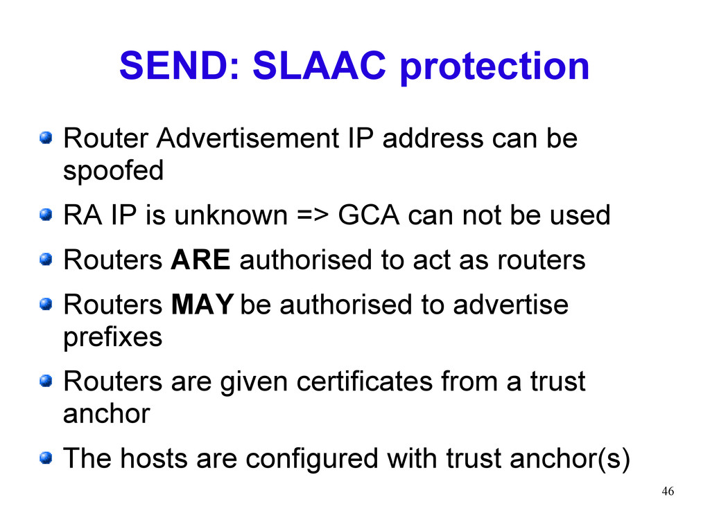 46 SEND: SLAAC protection Router Advertisement ...