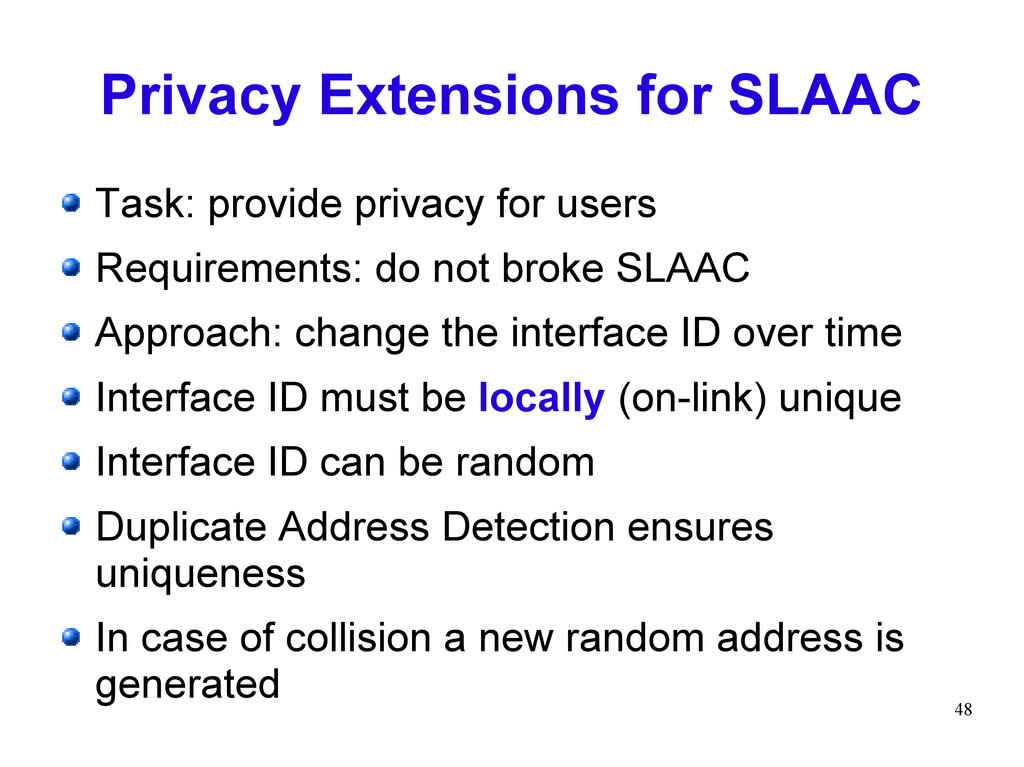 48 Privacy Extensions for SLAAC Task: provide p...
