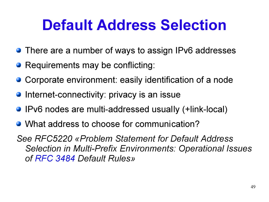 49 Default Address Selection There are a number...