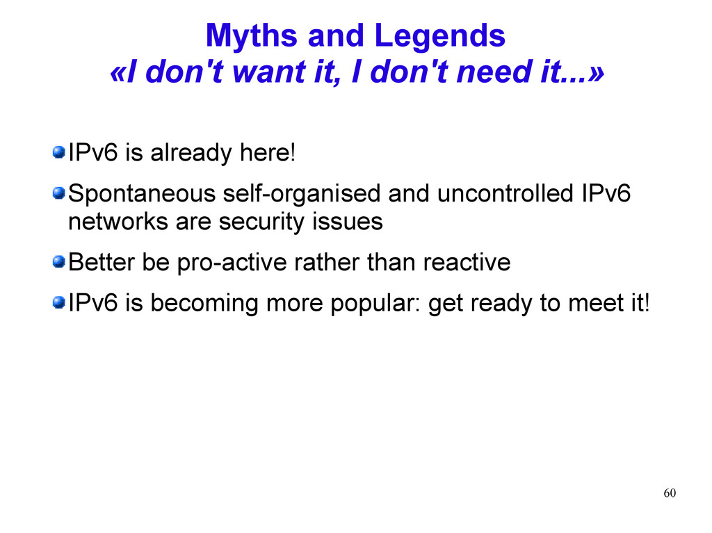 60 Myths and Legends «I don't want it, I don't ...