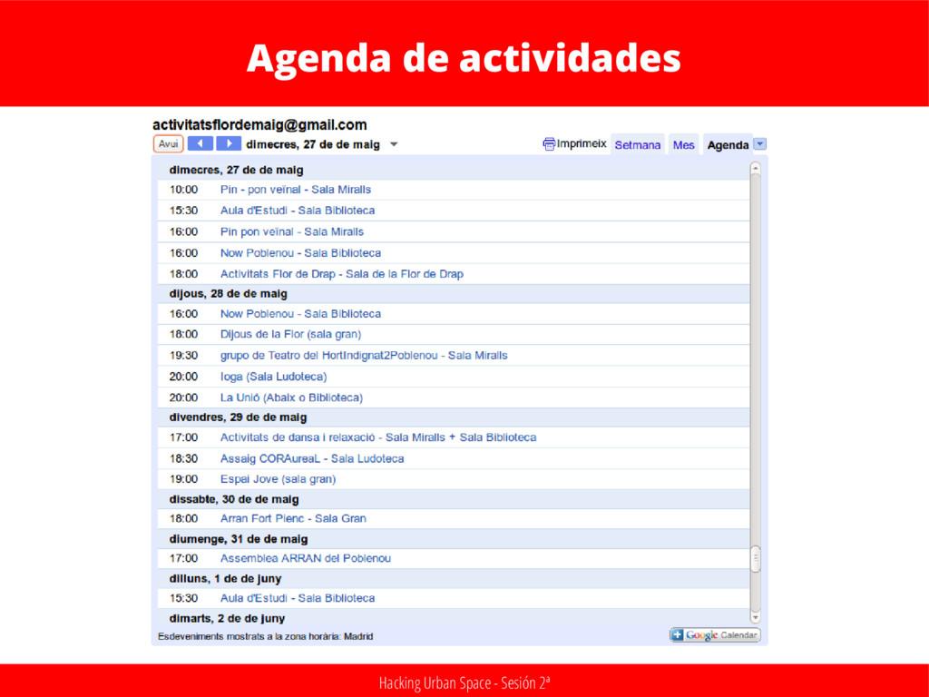 Hacking Urban Space - Sesión 2ª Agenda de activ...