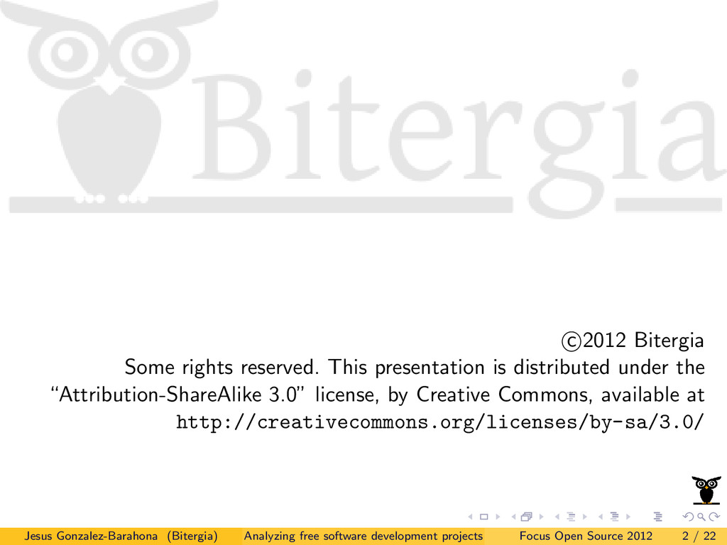 c 2012 Bitergia Some rights reserved. This pres...