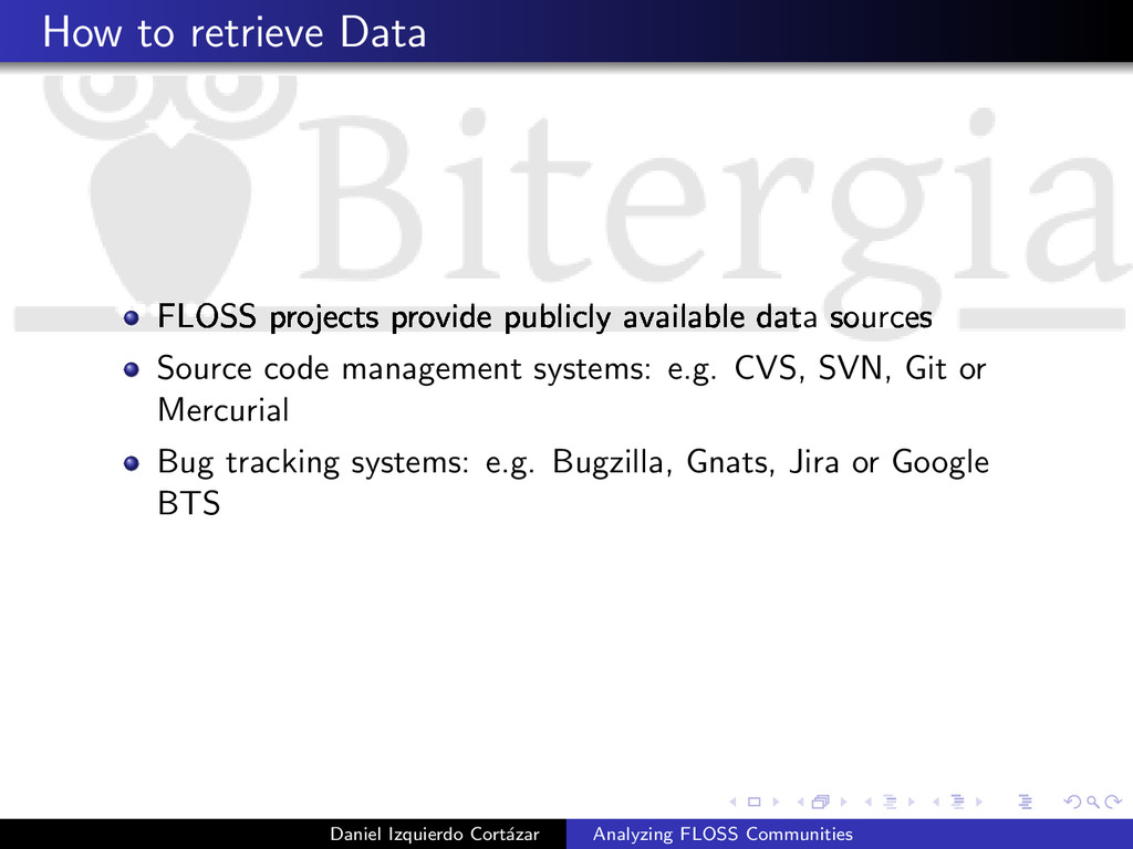 How to retrieve Data FLOSS projects provide pub...