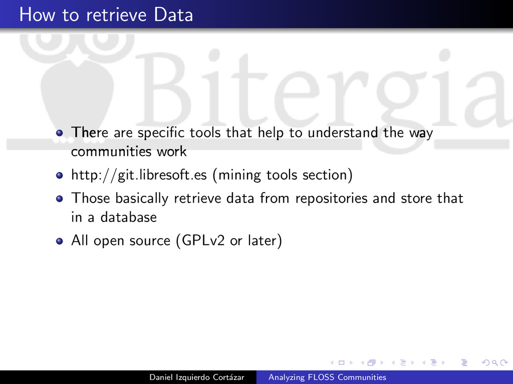 How to retrieve Data There are specific tools th...
