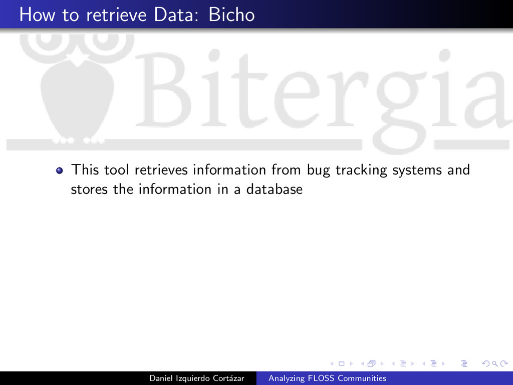 How to retrieve Data: Bicho This tool retrieves...
