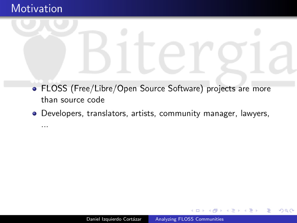 Motivation FLOSS (Free/Libre/Open Source Softwa...