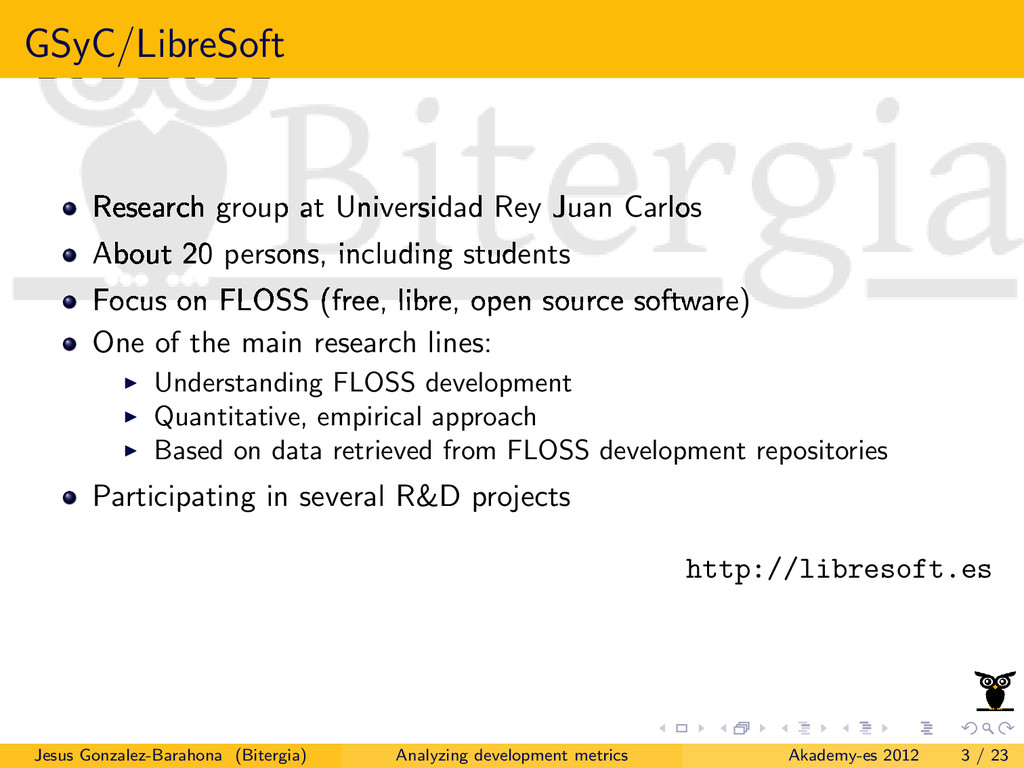 GSyC/LibreSoft Research group at Universidad Re...