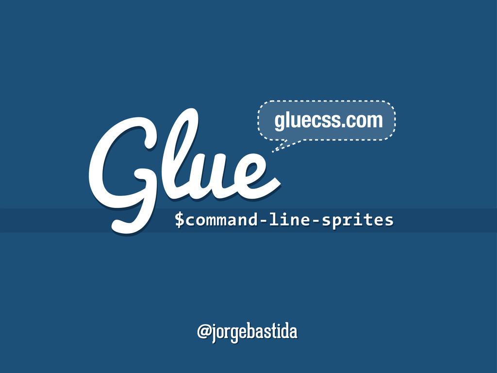 Glue Glue $command-line-sprites $command-line-s...