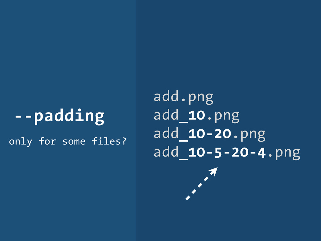 --padding only for some files? add.png add_10.p...