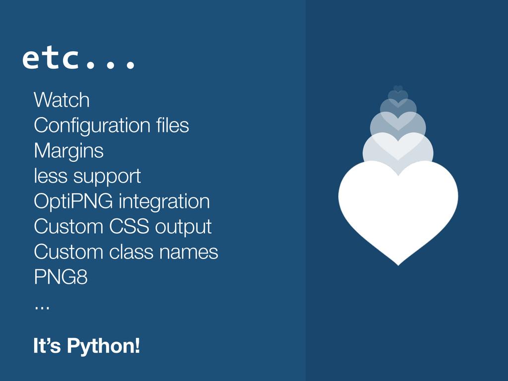 etc... Watch Configuration files Margins less s...