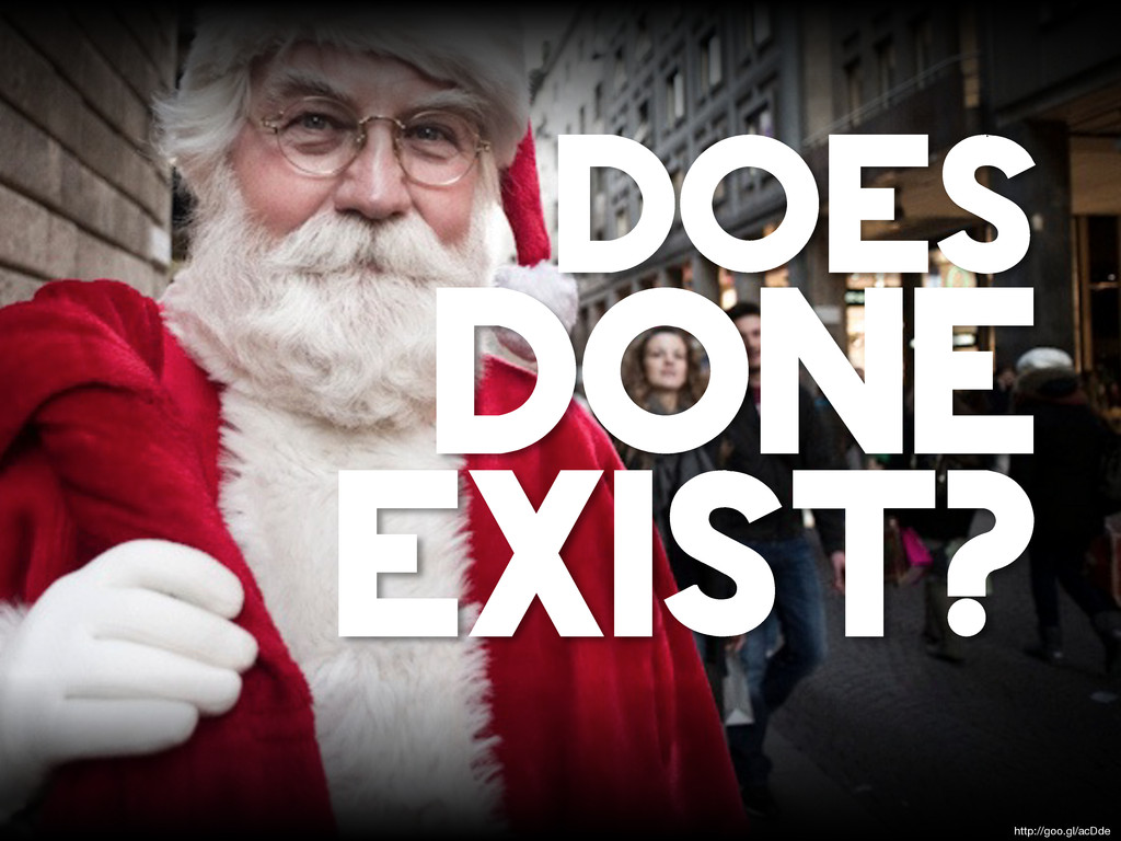 DOES DONE EXIST? http://goo.gl/acDde
