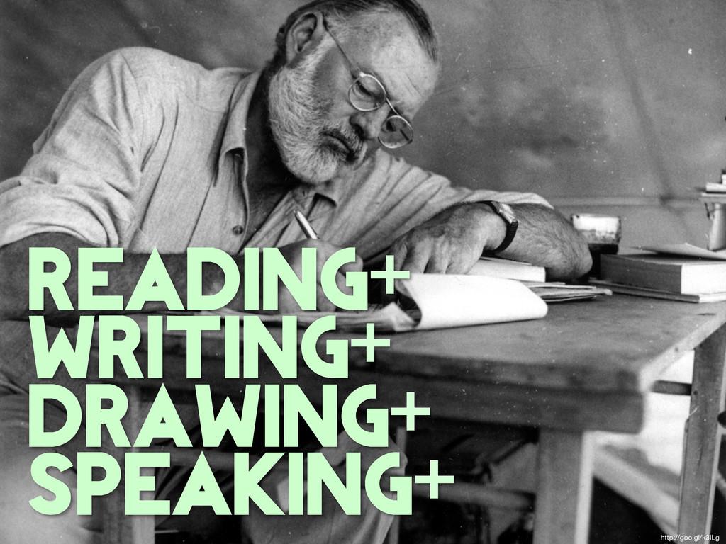 reading+ writing+ drawing+ speaking+ http://goo...