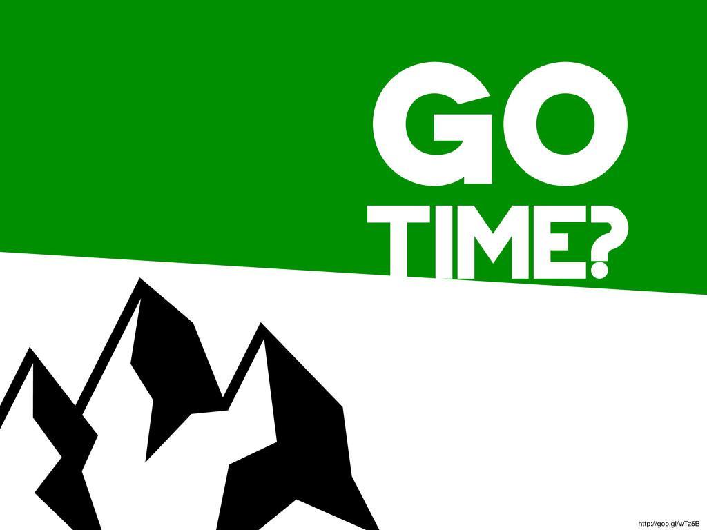 go time? http://goo.gl/wTz5B