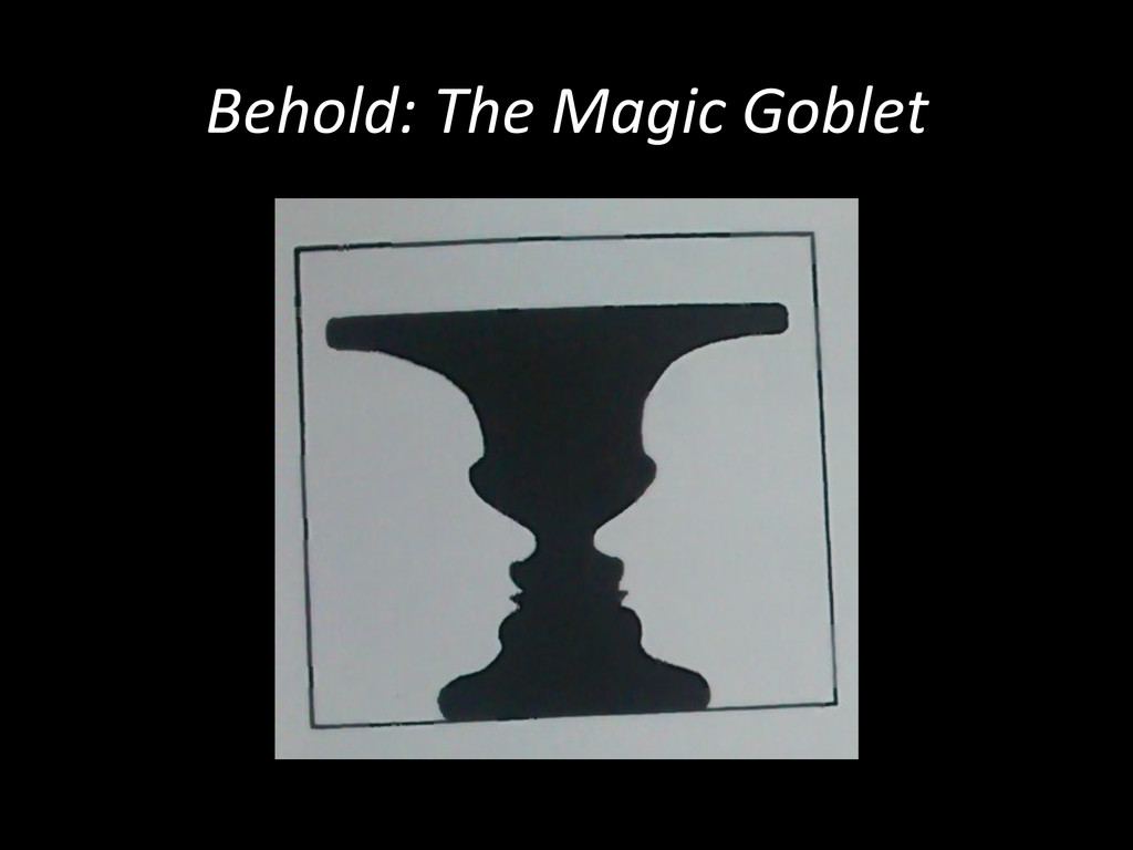 Behold:	