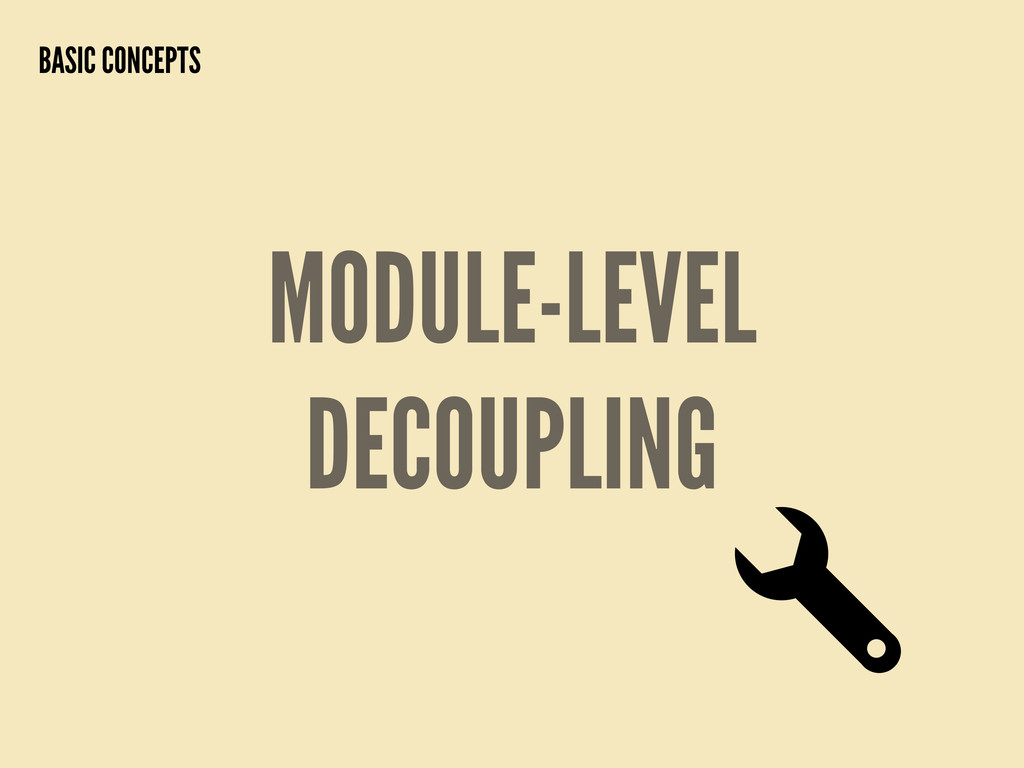 MODULE-LEVEL DECOUPLING BASIC CONCEPTS
