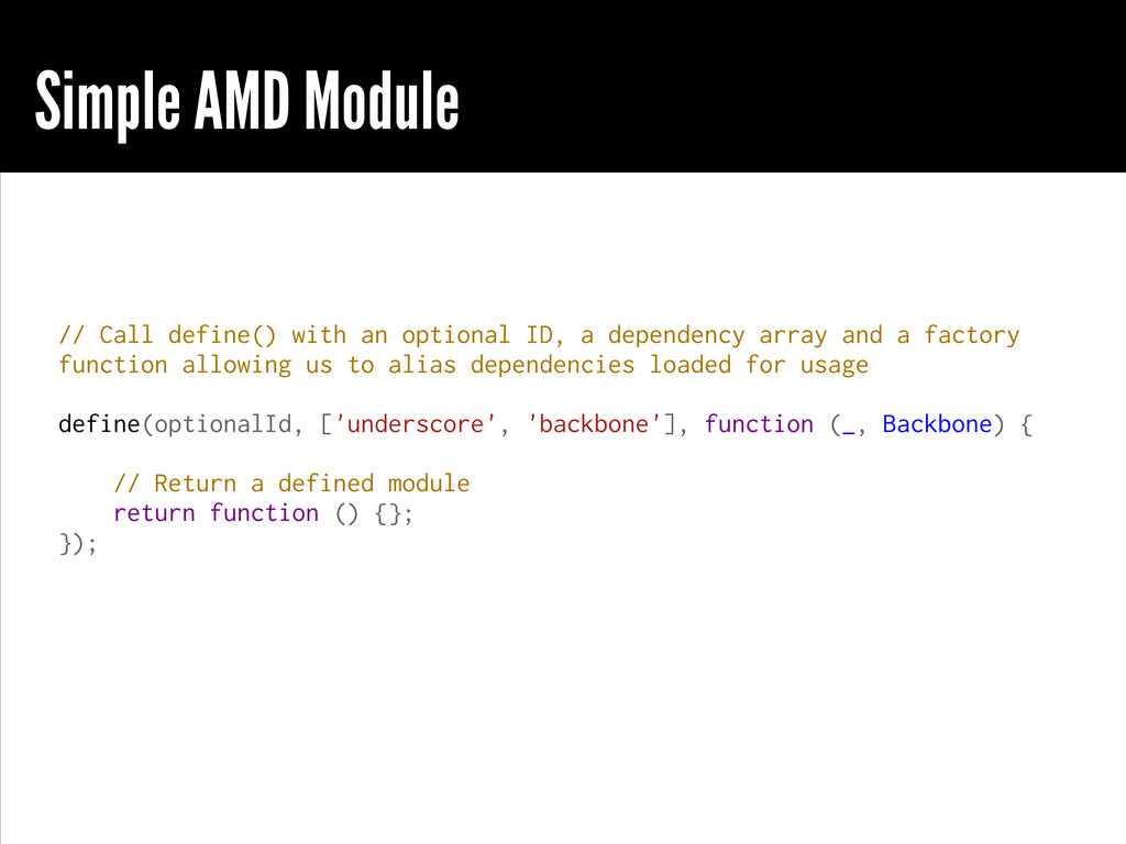 Simple AMD Module // Call define() with an opti...