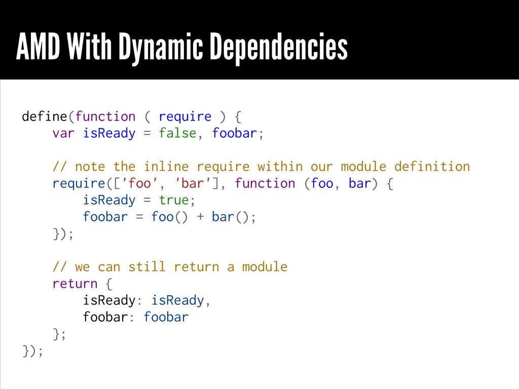 AMD With Dynamic Dependencies define(function (...