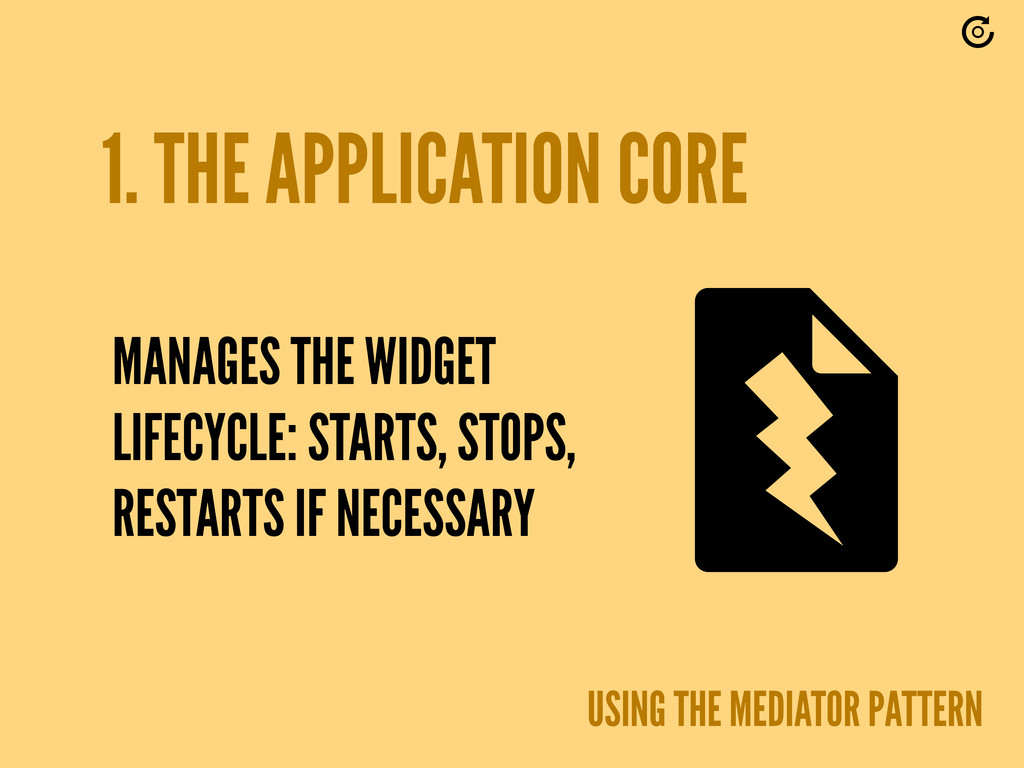 1. THE APPLICATION CORE USING THE MEDIATOR PATT...
