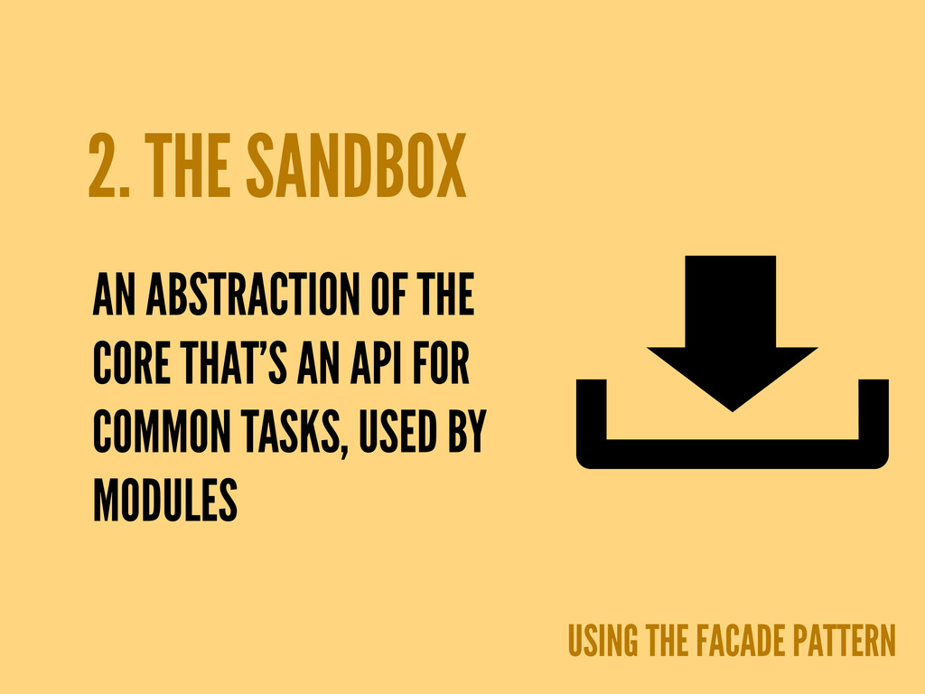 2. THE SANDBOX USING THE FACADE PATTERN AN ABST...