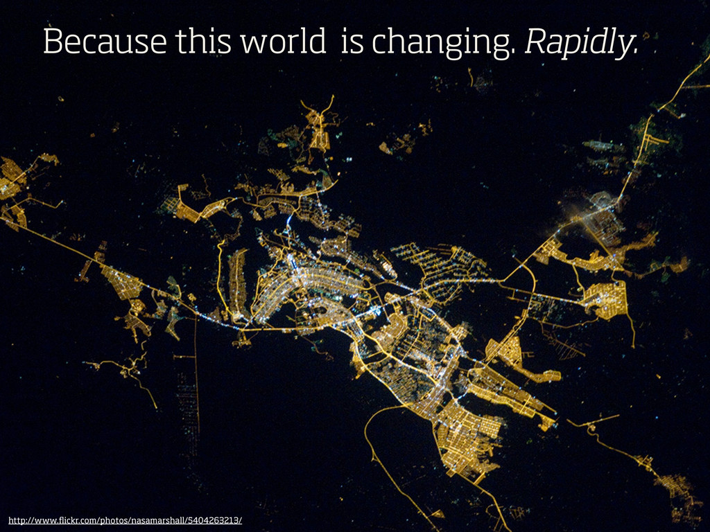 Because this world is changing. Rapidly. http:/...