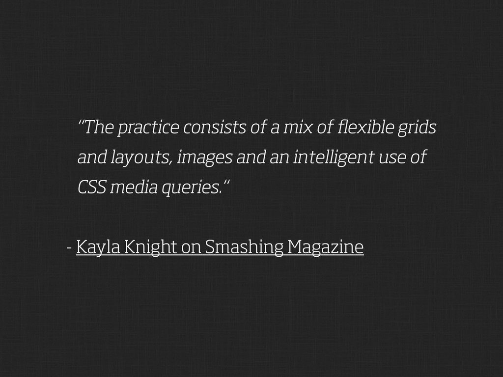 """The practice consists of a mix of flexible grid..."