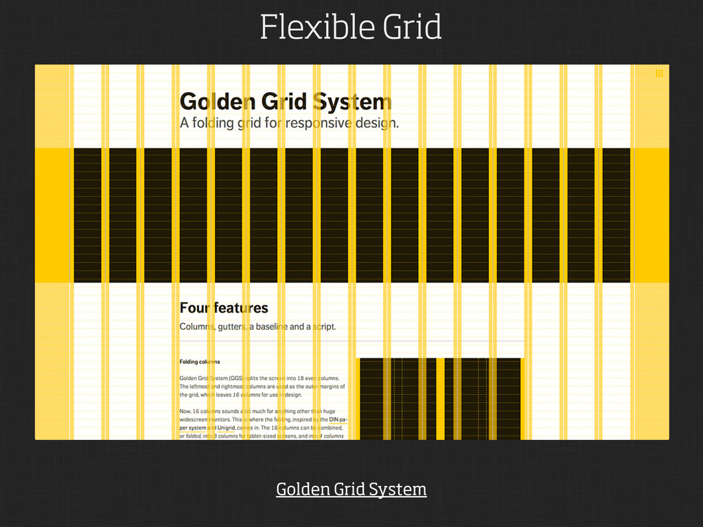 Flexible Grid Golden Grid System