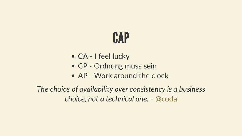 CAP CA - I feel lucky CP - Ordnung muss sein AP...