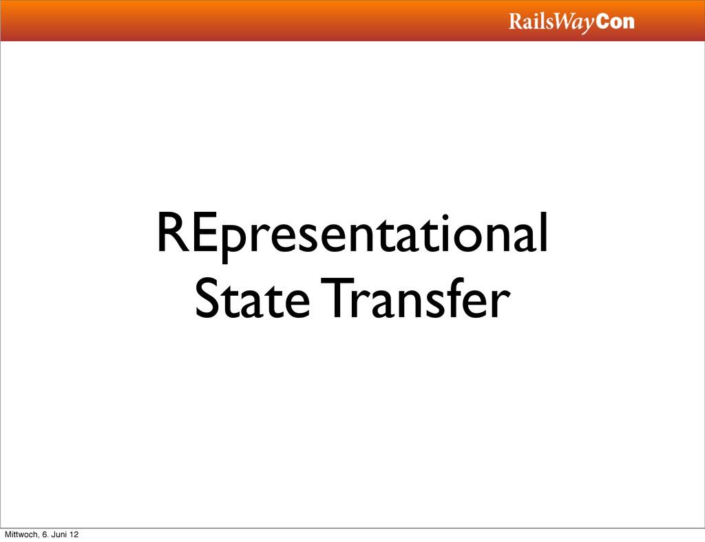 REpresentational State Transfer Mittwoch, 6. Ju...