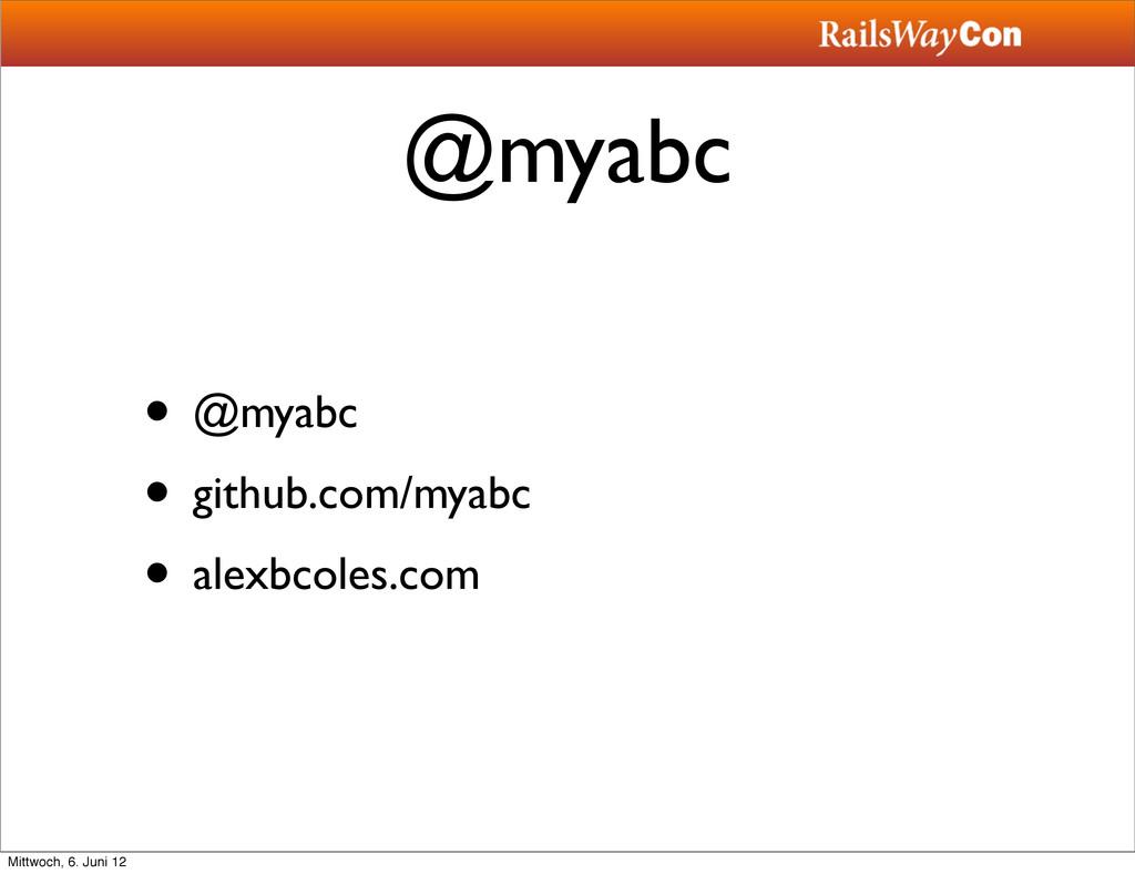 @myabc • @myabc • github.com/myabc • alexbcoles...