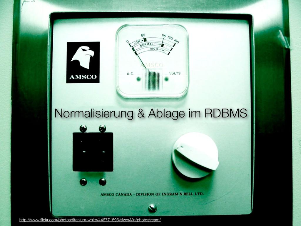 Normalisierung & Ablage im RDBMS http://www.flic...