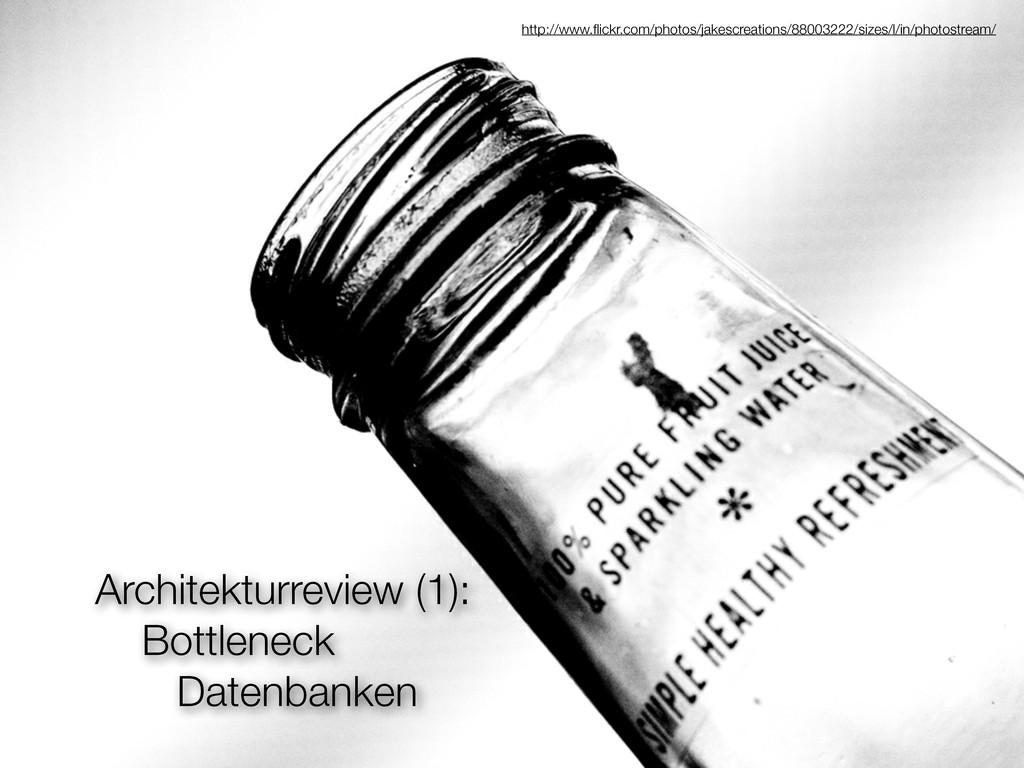 Architekturreview (1): Bottleneck Datenbanken h...