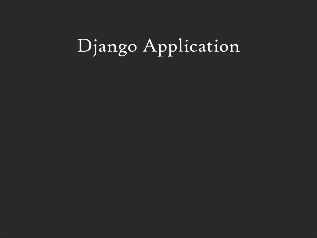 Django Application