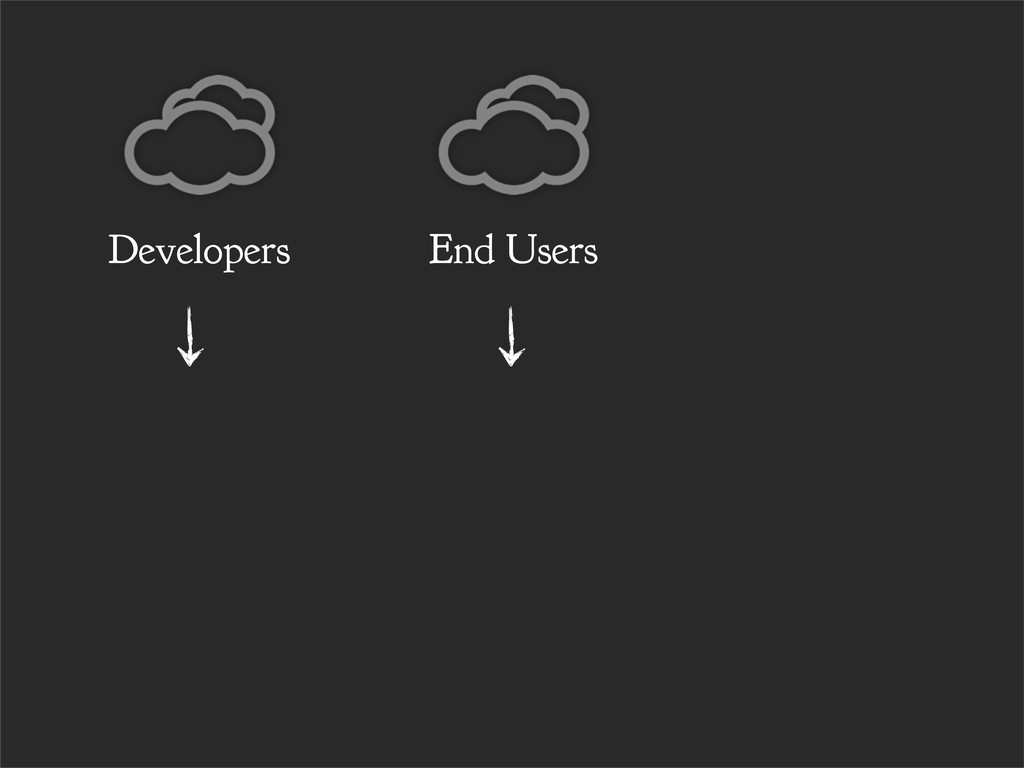 End Users Developers
