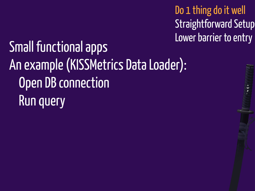 Small functional apps An example (KISSMetrics D...