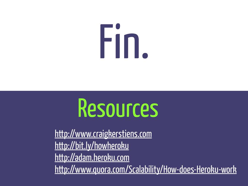 Fin. Resources http://www.craigkerstiens.com ht...
