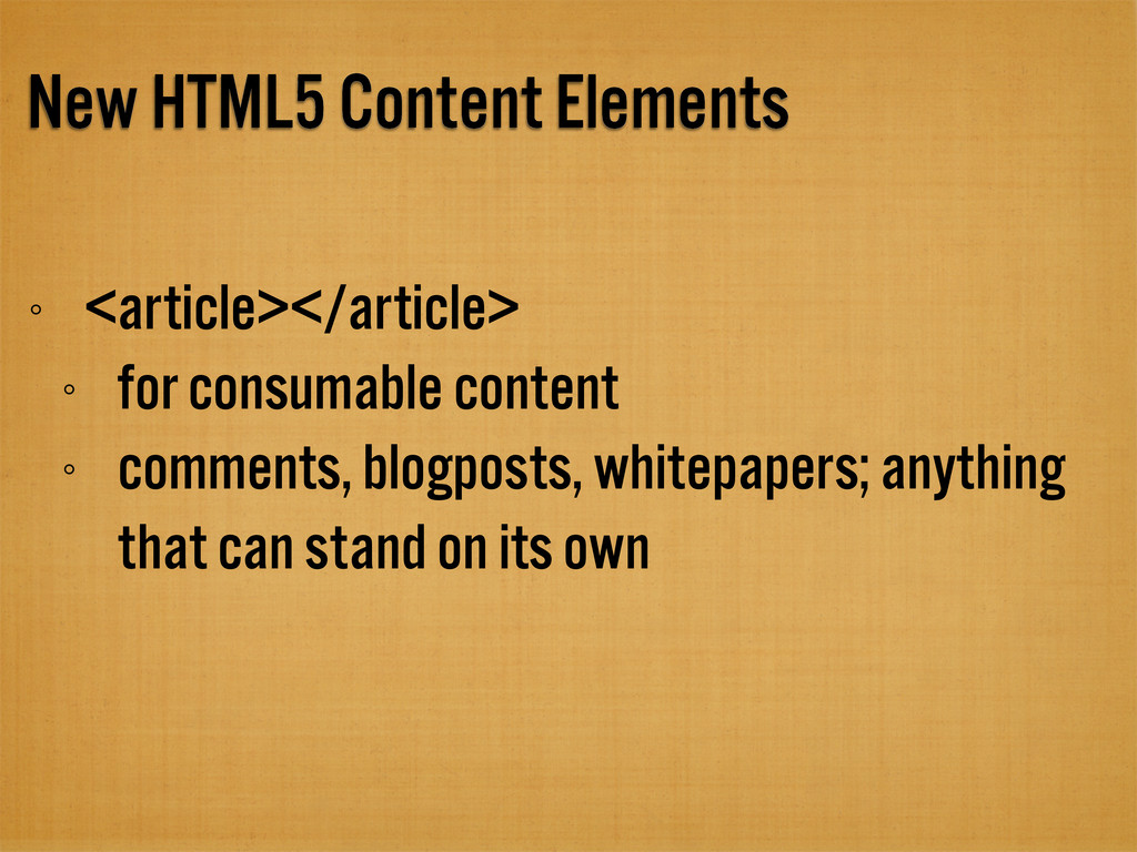 New HTML5 Content Elements <article></article> ...