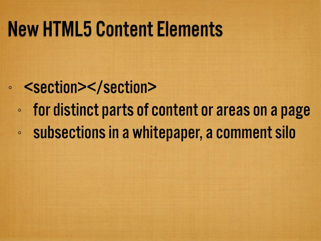 New HTML5 Content Elements <section></section> ...