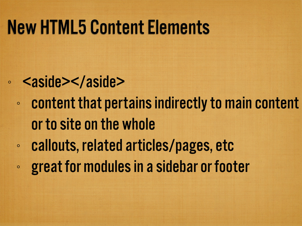 New HTML5 Content Elements <aside></aside> cont...