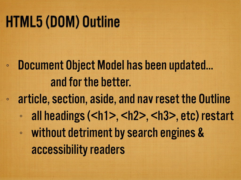 HTML5 (DOM) Outline Document Object Model has b...