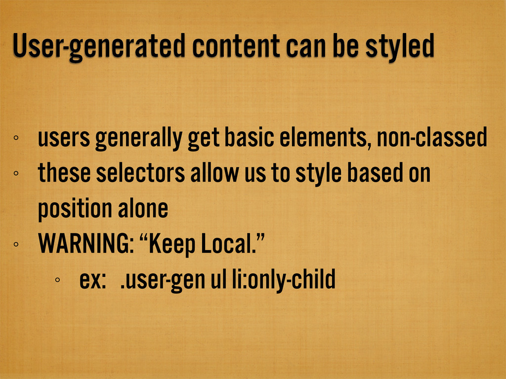 User-generated content can be styled users gene...